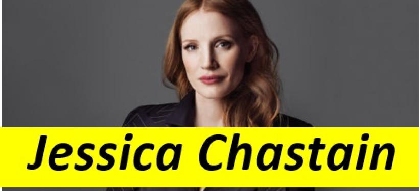 Jessica Chastain Hayatı ve Filmleri
