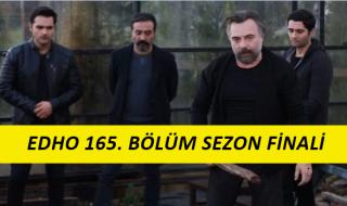 Eşkiya Dünya'ya Hükümdar Olmaz Sezon Finali İzle 165. Bölüm