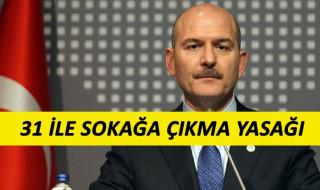 Türkiye'de Sokağa Çıkma Yasağı Geldi !