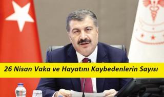 26 Nisan Türkiye Korona Virüs Tablosu
