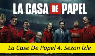 La Case De Papel 4. Season Watch