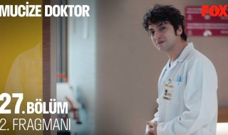 Mucize Doktor 27. Bölüm 2. Fragman