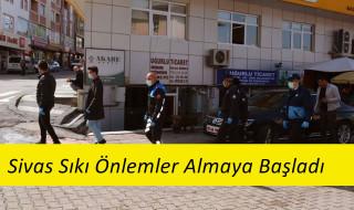 Sivas'da 3 Kişinin Birlikte Yürümesi Yasaklandı