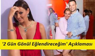 Pınar Altuğ : '' İki Gün Gönül Eğlendireceğim '' demiştim
