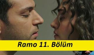 Ramo 11. bölüm izle