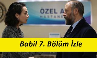 Babil 7. Bölüm İzle
