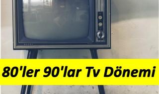 80'ler ve 90'lar Televizyon Tarihinde Neler Oldu ?