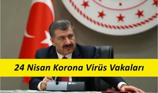 24 Nisan Korona Virüs Tablosu