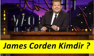 James Corden  Kimdir ?