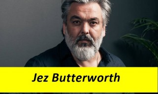 Jez Butterworth Kimdir ?
