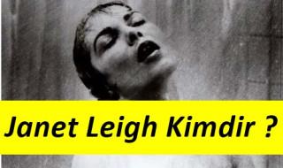 Janet Leigh Hayatı ve Filmleri