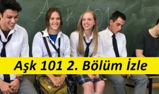 Aşk 101 2. Bölüm İzle