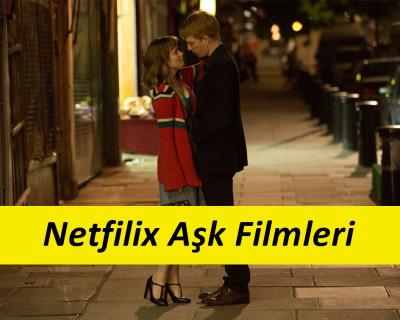 Netfilix Aşk Filmleri