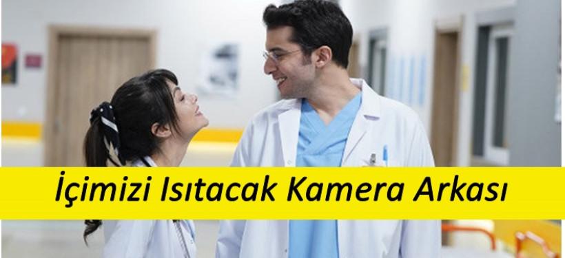 Mucize Doktor Ekibi Renkli Kamera Arkasını Yayınladı !
