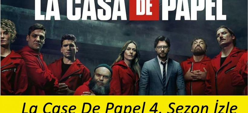 La Case De Papel 4. Sezon izle