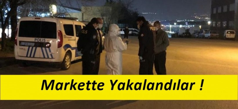 Korona Virüs Hastaları Markette Yakalandı