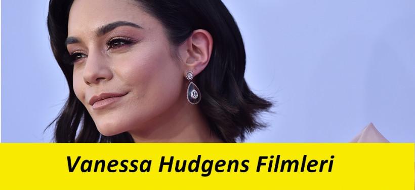 Vanessa Hudgens Hayatı ve Filmleri