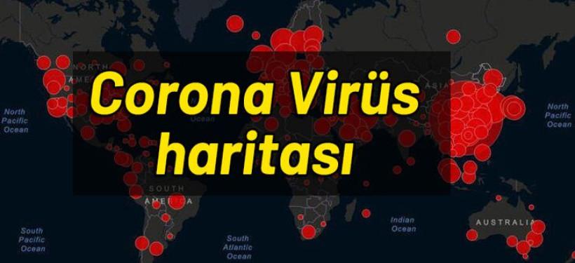 Korona Virüs Dünya'da Kaç Vaka Kaç Ölüm Var ?