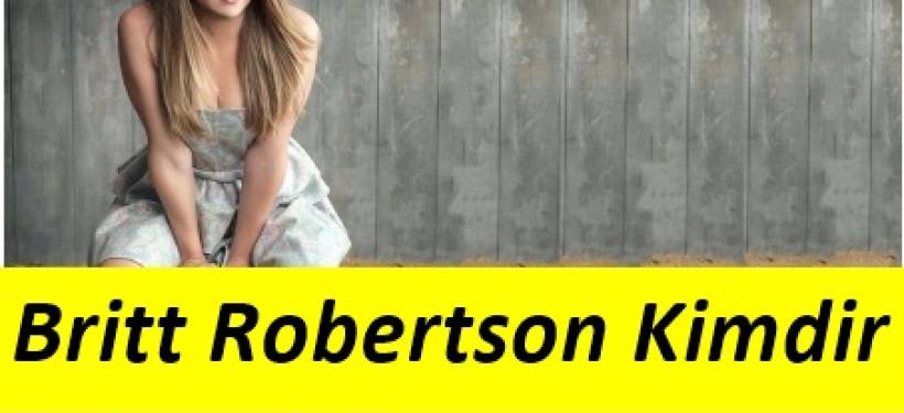 Britt Robertson Hayatı ve Filmleri Nelerdir ?