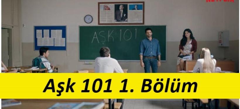 Aşk 101 1. Bölüm İzle