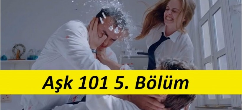 Aşk 101 5. Bölüm İzle