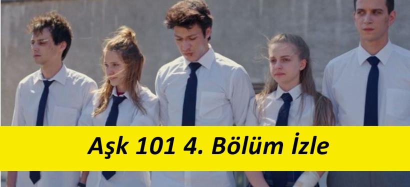 Aşk 101 4. Bölüm İzle