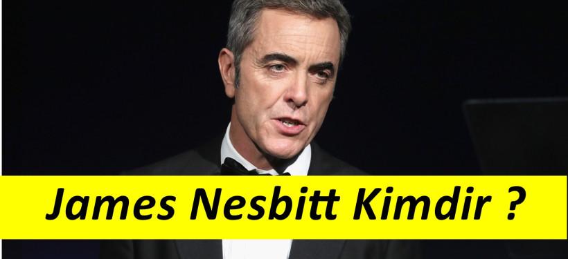 James Nesbitt Hayatı ve Rol Aldığı Filmler Neler ?