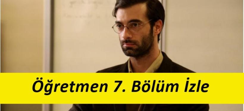 Öğretmen 7. Bölüm Son Bölüm İzle