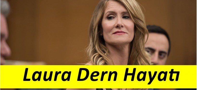 Laura Dern Kimdir ?